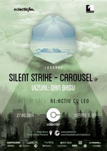 Silent Strike lansează CAROUSEL | afterparty: RE:ACTIV cu LEO